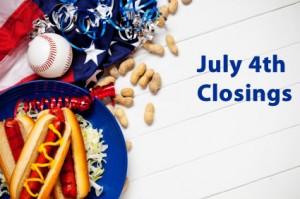 July 4 closings