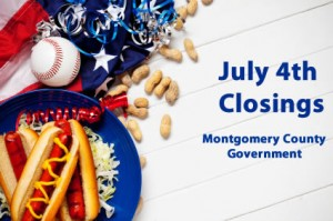 Montgomery County Government closings for Independence Day