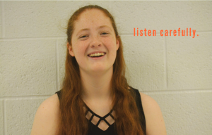 PHOTO | Miranda Pierce; Listen Carefully