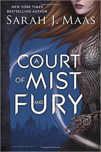 BC A Court of Mist and Fury by Sarah Maas