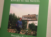 "Joe Sucher and his son Anatol completed the memoirs of Dorothy to publish ""Return to the Shtetl."""