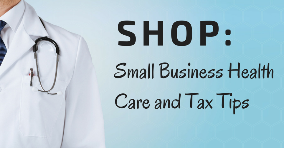 Small Business Tax Tips: Health Care Tax Credit ...