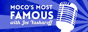graphic to link to MoCos Most Famous podcast