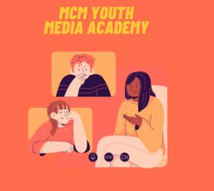MCM Youth Media Academy