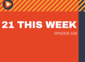 feature 21 This Week #658 episode