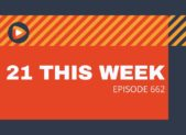 feature 21 this week ep 662