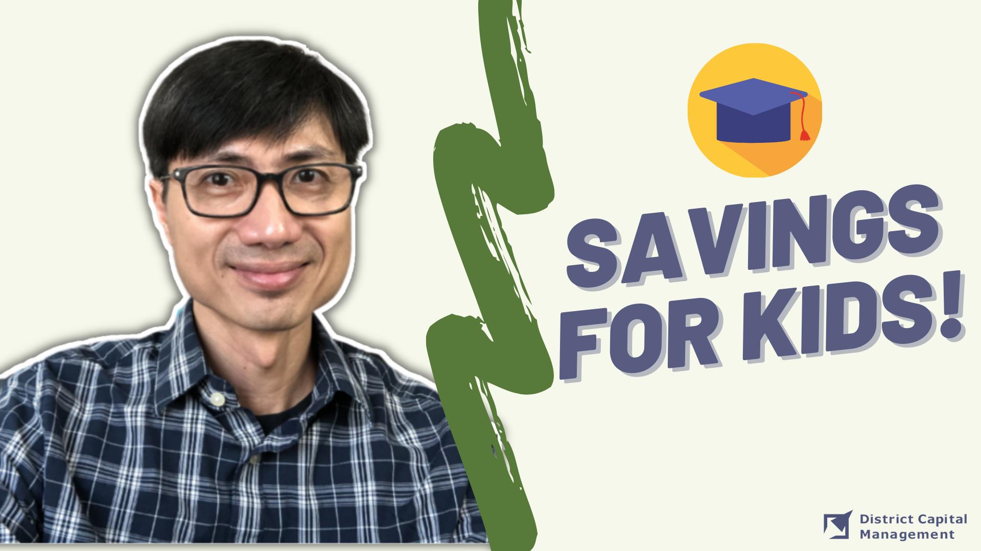 Best Account for Children's Savings
