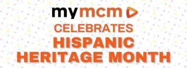 mymcm celebrates Hispanic Heritage Month graphic